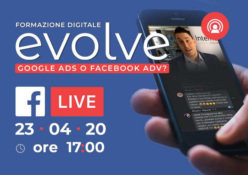 Evolve in streaming: Google Ads o Facebook Adv?