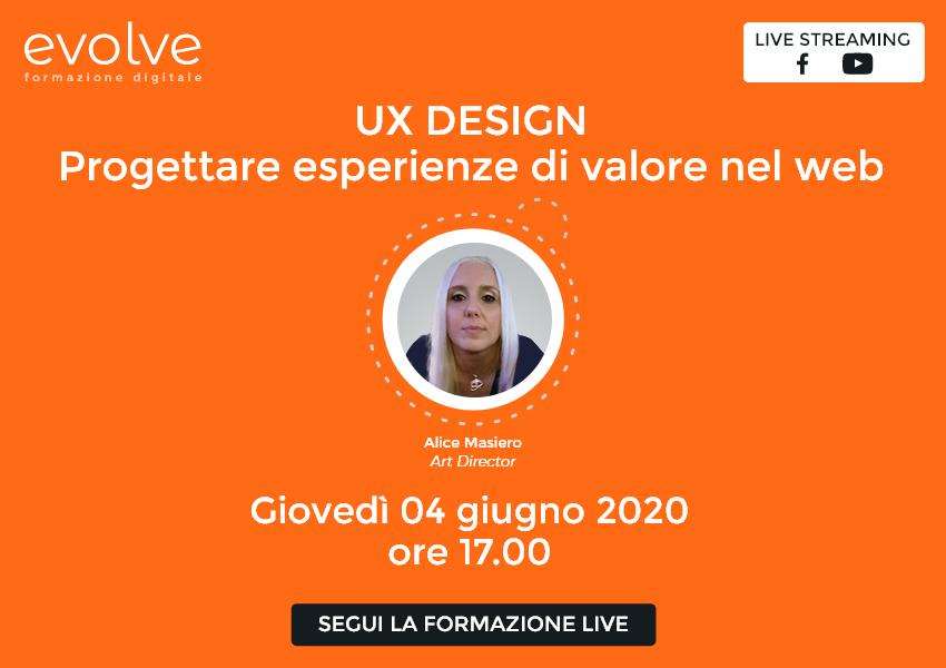 Evolve in streaming: UX Design, come progettare esperienze di valore nel web