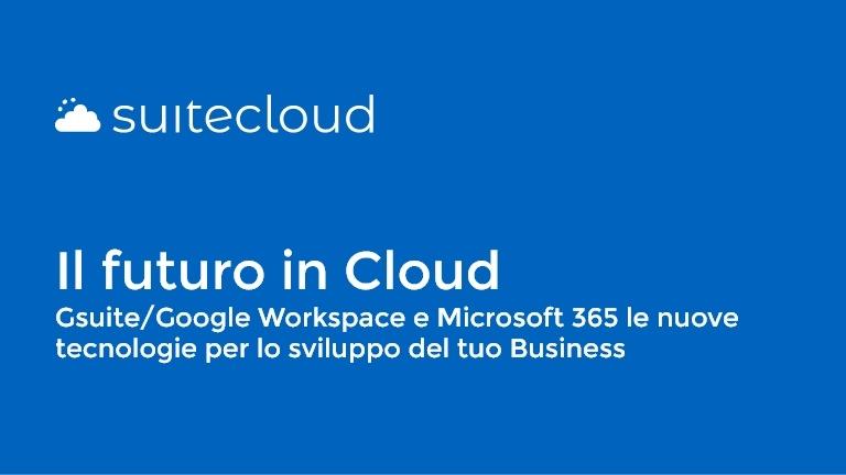 Formazione digitale Evolve: il futuro in Cloud e gli strumenti per lo Smart working