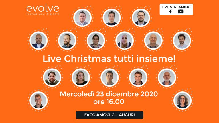 Formazione Digitale Evolve: Live Christmas tutti insieme!