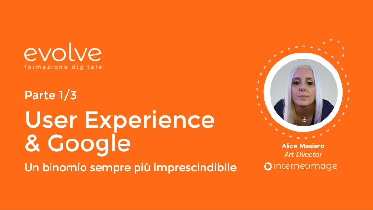 EVOLVE – User Experience & Google