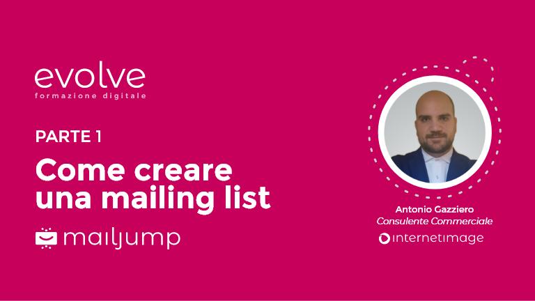 EVOLVE – Come creare una mailing list (parte 1)