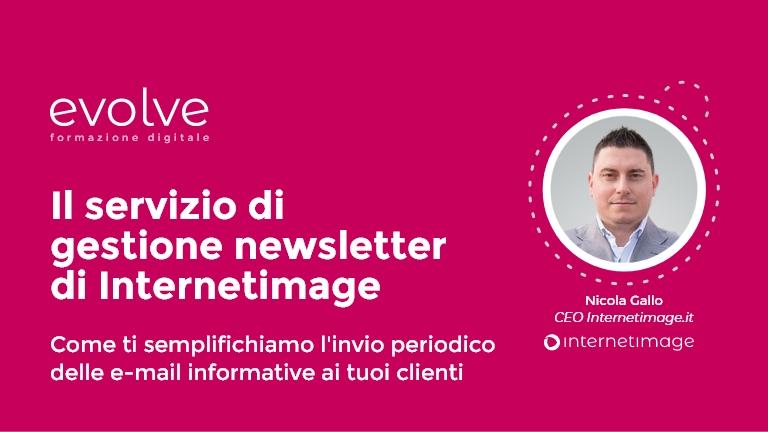 EVOLVE – Il servizio di gestione newsletter di Internetimage