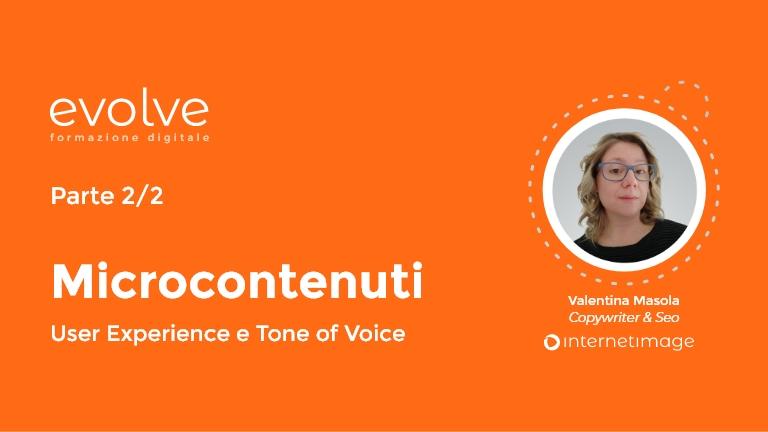 EVOLVE – Microcontenuti (parte 2)
