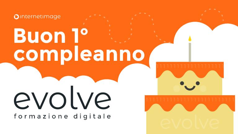 Buon primo compleanno Evolve