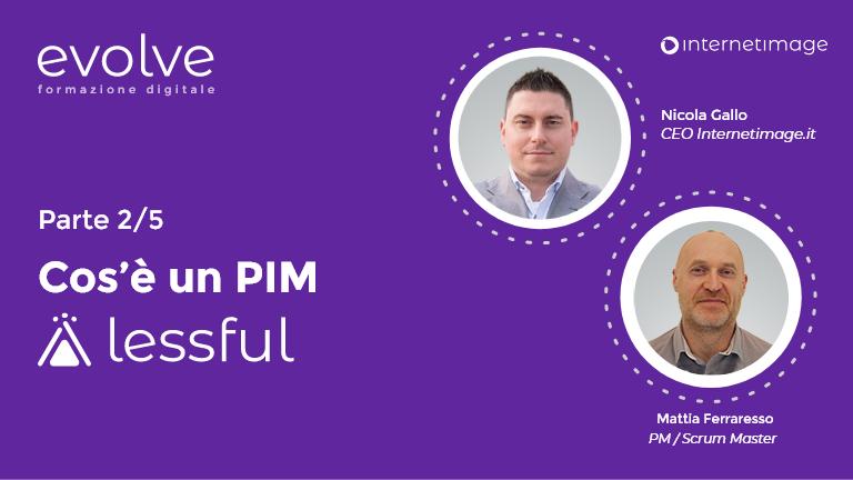 Lessful: cos'è un PIM?