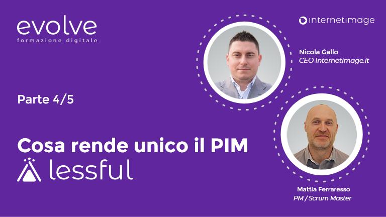 Cosa rende unico il PIM Lessful