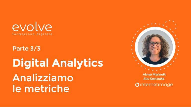 Digital Analytics: analizziamo le metriche (parte 3)